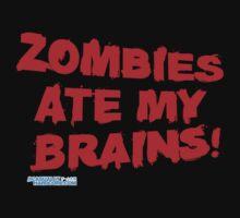 Zombies Ate My Brains by GeekGamer