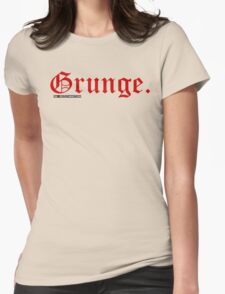 Grunge. Womens Fitted T-Shirt