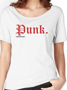 Punk. Women's Relaxed Fit T-Shirt