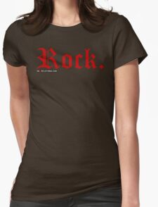 Rock. Womens Fitted T-Shirt