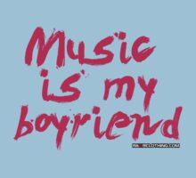 Music Is My Boyfriend Kids Clothes