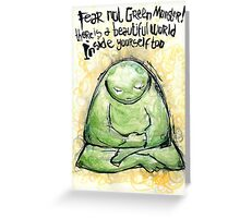 Green Monster Inspirational Message Greeting Card