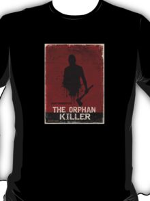 The Orphan Killer (RED) Poster T-Shirt