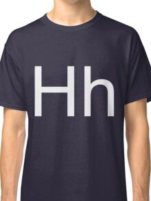 Hh - white text Classic T-Shirt