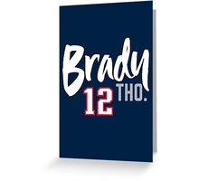 Brady THO. Greeting Card