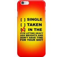 Ain't got time. iPhone Case/Skin