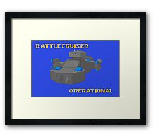 We are operational! Framed Print