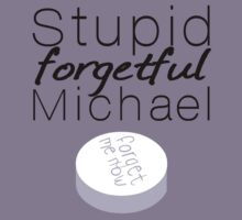 Stupid Forgetful Michael by kimm312