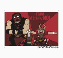 Team Hell No! by Brandon Kirkpatrick