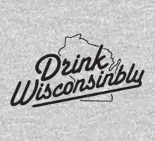 Drink Wisconsinbly by teetties