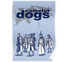 Camelot Dogs Poster