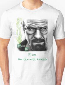 Walter White W/ quote  T-Shirt