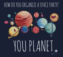 How to organize a space party? by cheezup