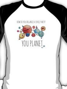 How to organize a space party? v2 T-Shirt