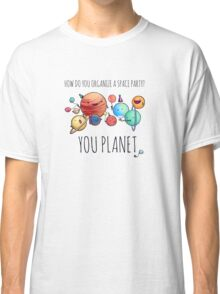 How to organize a space party? v2 Classic T-Shirt