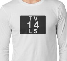 TV 14 LS (United States) black Long Sleeve T-Shirt