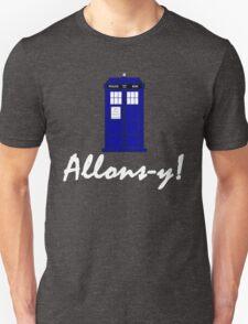 """Allons-y!"" Unisex T-Shirt"