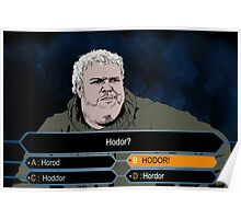 Who wants to be Hodor? Poster