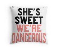 Im WIld She's Sweet We're Dangerous (1 of 2) Throw Pillow