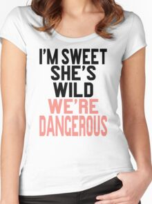 I'm Sweet She's Wild We're Dangerous (2 of 2) Women's Fitted Scoop T-Shirt