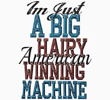 Im Just A Big Hairy American Winning Machine Men's Baseball ¾ T-Shirt