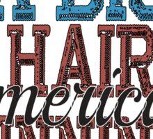 Im Just A Big Hairy American Winning Machine Sticker