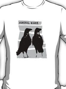 Funeral Diner T-Shirt