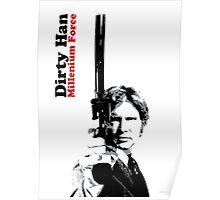 Dirty Han - Millenium Force Poster