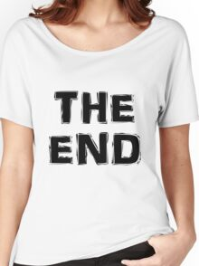 The End Women's Relaxed Fit T-Shirt