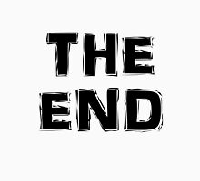 The End Unisex T-Shirt
