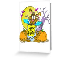 Did you say Treat? Greeting Card