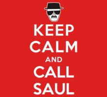 Keep Calm and Call Saul by powerlee