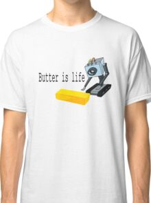 Butter is life Classic T-Shirt