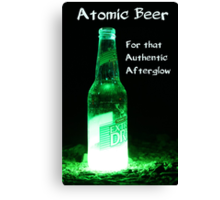 Atomic Beer - For that Authentic Afterglow  Canvas Print