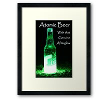 Atomic Beer - With that Genuine Afterglow  Framed Print