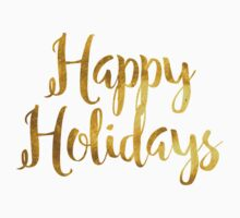 Happy Holidays - Faux Gold Foil Kids Tee