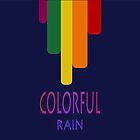 Colorful Rain by jonaqs