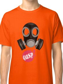 Gas mask - Gasp! Classic T-Shirt