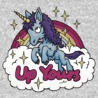 Up Yours Unicorn by Brett Miley
