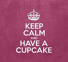 Keep Calm and Have a Cupcake - Glossy Pink Leather by sitnica