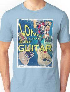 LONG LIVE SURF GUITAR Unisex T-Shirt