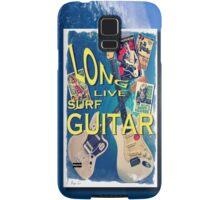 LONG LIVE SURF GUITAR Samsung Galaxy Case/Skin