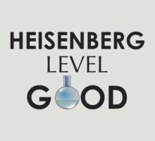 Heisenberg Good by Echographix Multimedia Arts