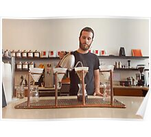 Barista Preparing Gourmet Filter Coffee Poster