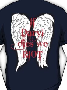 If Daryl Dies... T-Shirt