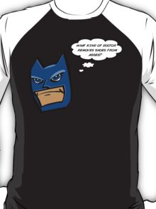Bat in Thought, What Doctor? T-Shirt