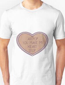ARTPOP You Make My Heart Stop T-Shirt