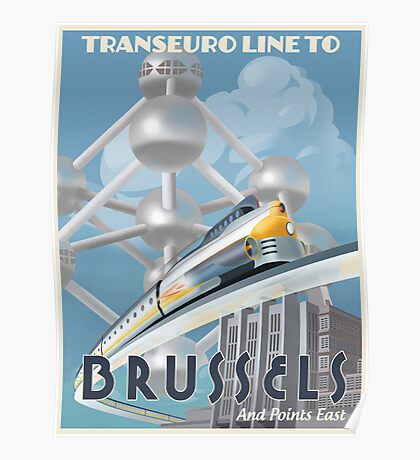 See Brussels and Europe by Rocket Train Poster