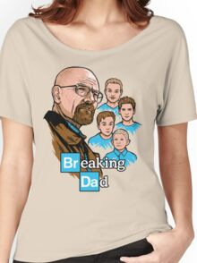 Breaking Dad Women's Relaxed Fit T-Shirt