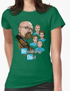 Breaking Dad Womens Fitted T-Shirt